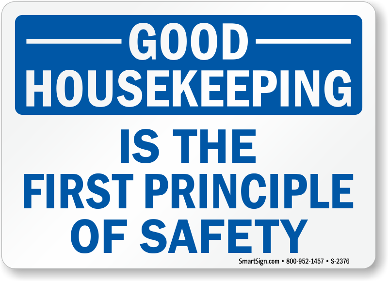 Housekeeping Signs - Free Shipping from MySafetySign