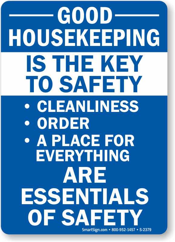 Good Housekeeping Sign and Label - Encourage Cleanliness ... Good Housekeeping