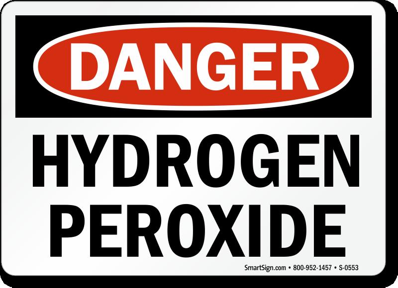 Danger Hydrogen Peroxide Sign