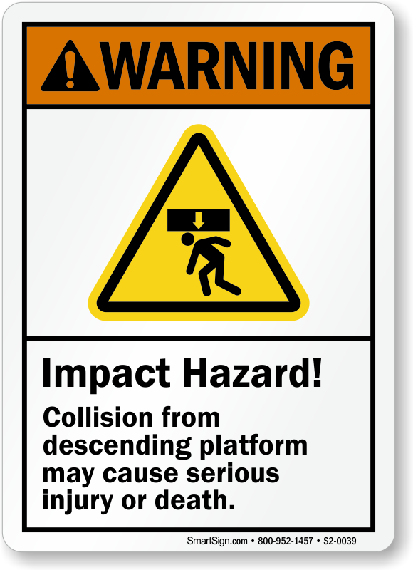 Collision From Descending Platform Cause Injury Sign