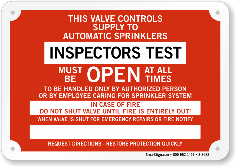 Inspector s test must be open at all times sign sku