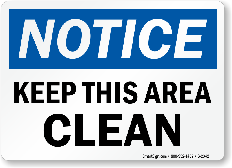 Keep This Area Clean Sign Sku S 2342 Mysafetysign Com