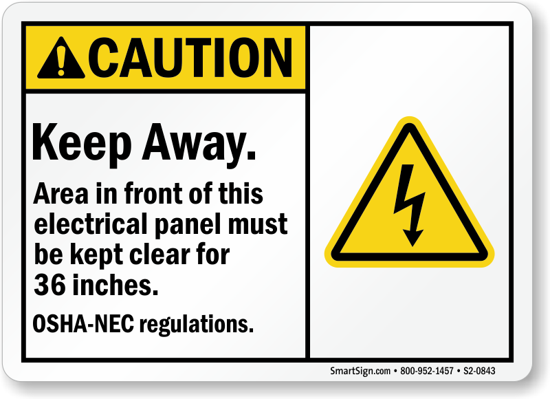 Area Front Of Electric Panel Kept Clear Sign