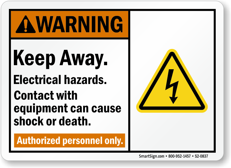 Electrical Safety Signs : Keep away electrical hazards authorized personnel only