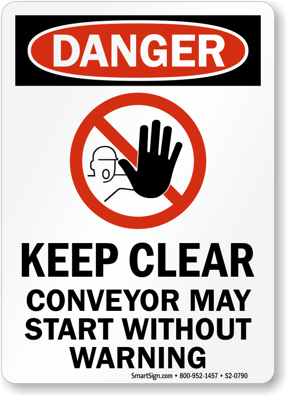 Keep Clear Conveyor May Start Without Warning Sign