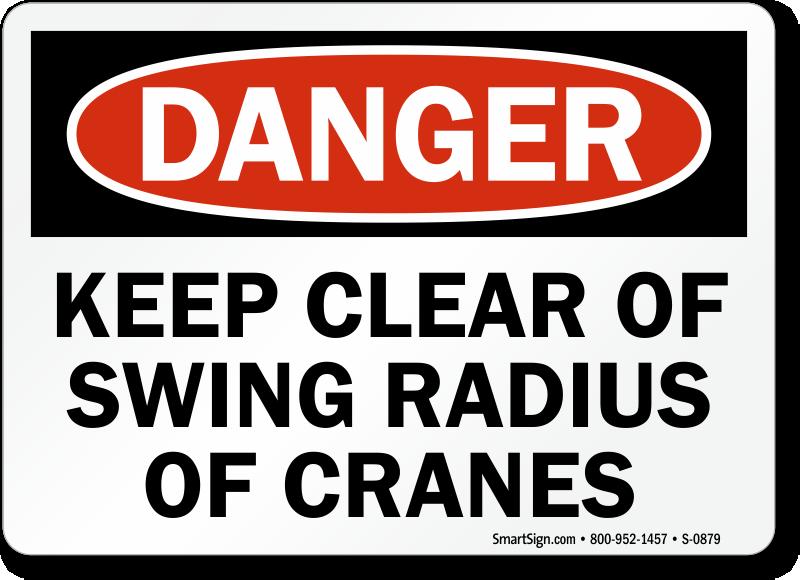 Danger Clear Swing Radius Cranes Sign