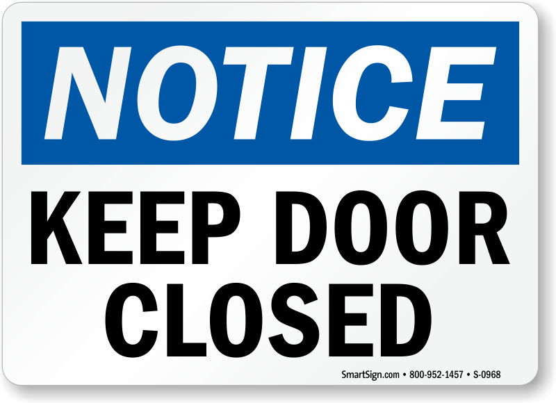 photo regarding Keep Door Closed Sign Printable titled Preserve Doorway Shut Indicator, SKU: S-0968 -