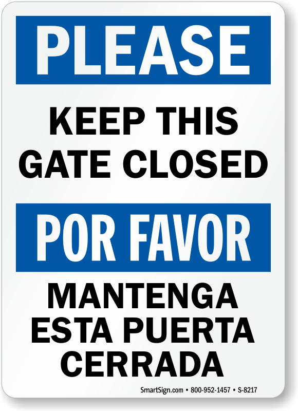 Keep Gate Closed Mantenga Esta Puerta Cerrada Sign Sku