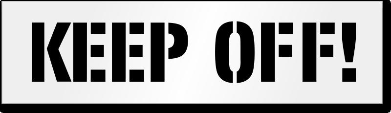 Keep Off Floor Stencil