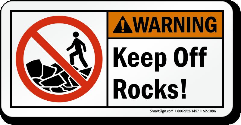 Keep Off Rocks Warning Sign