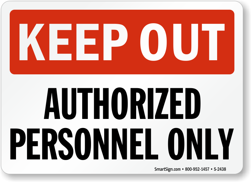 Authorized Personnel Only Keep Out Sign Sku S 2438