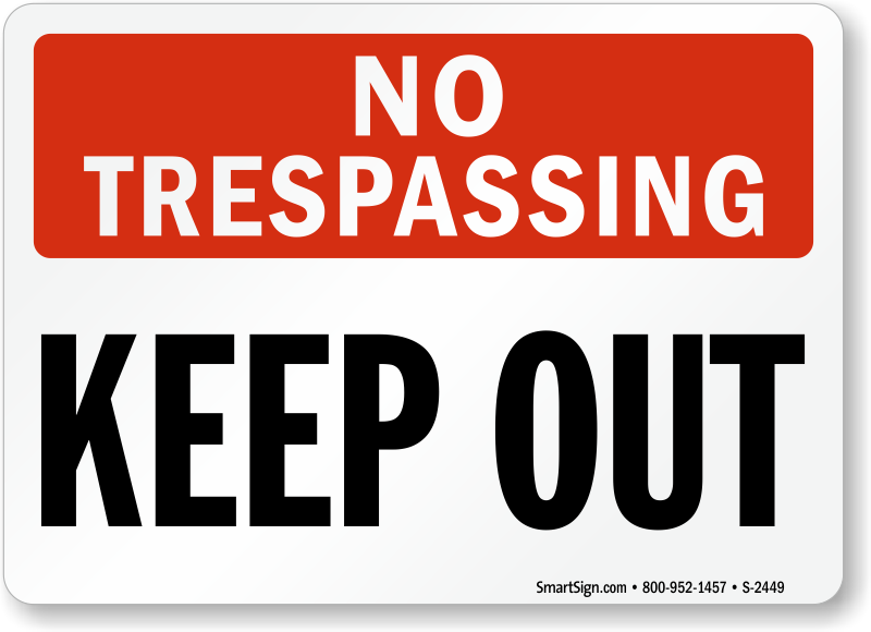 Keep Out Safety Signs Keep Out Signs Mysafetysign Com