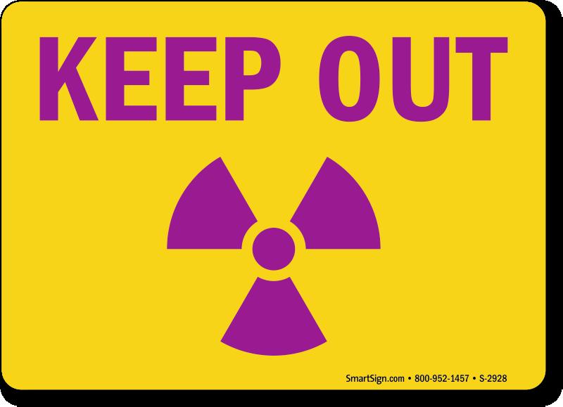 Keep Out Signs Radiation Warning Signs Sku S 2928