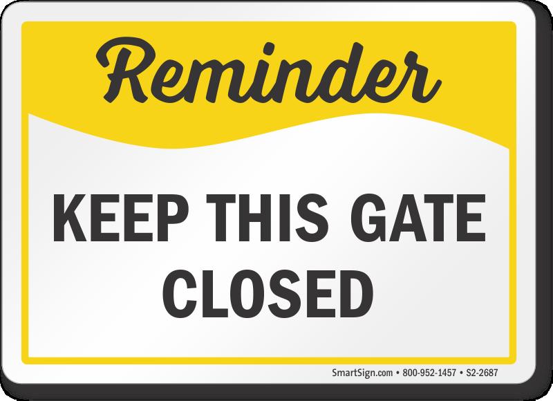 Safety Reminder Signs | Motivational Reminder Signs