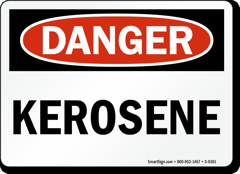 Kerosene Sign Osha Danger Durable And Chemical