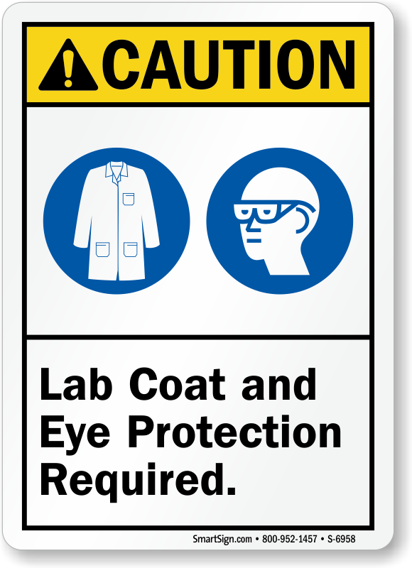 Lab Coat And Eye Protection Required Caution Sign