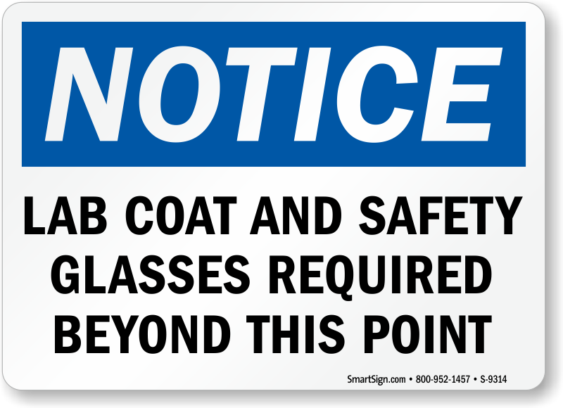 Lab Coat And Safety Glasses Required Beyond This Point