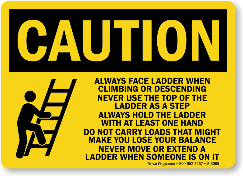 Caution Ladder Instructions Sign