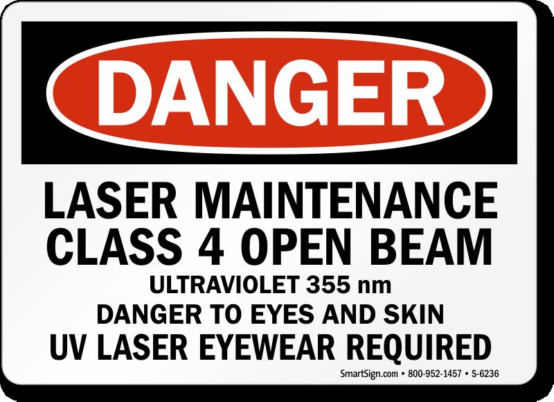Laser Maintenance Class 4 Sign