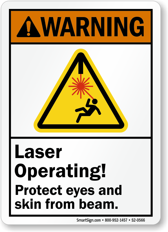 Laser Operating Protect Eyes Skin From Beam Sign