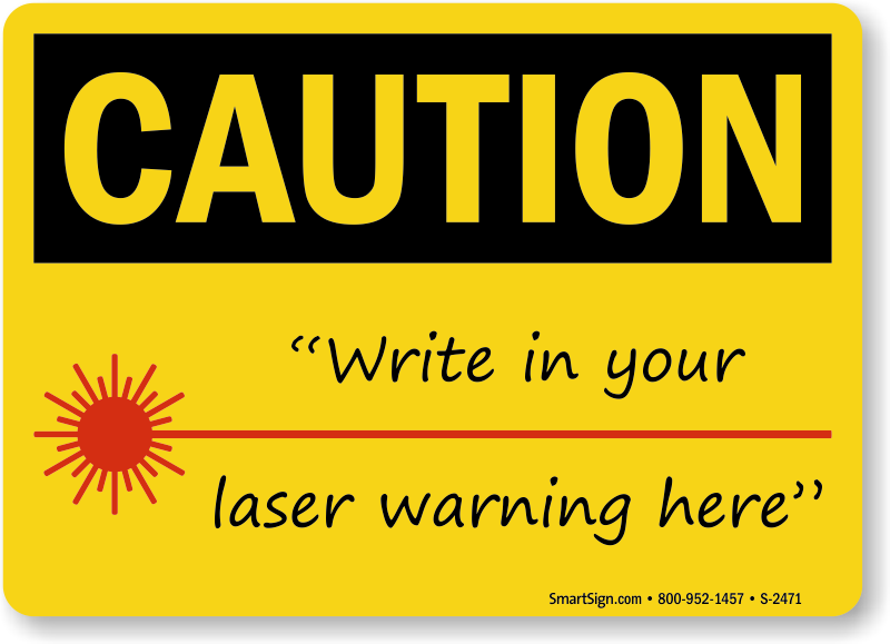 Laser Symbol Caution Sign Write Warning With Pen Sku S 2471