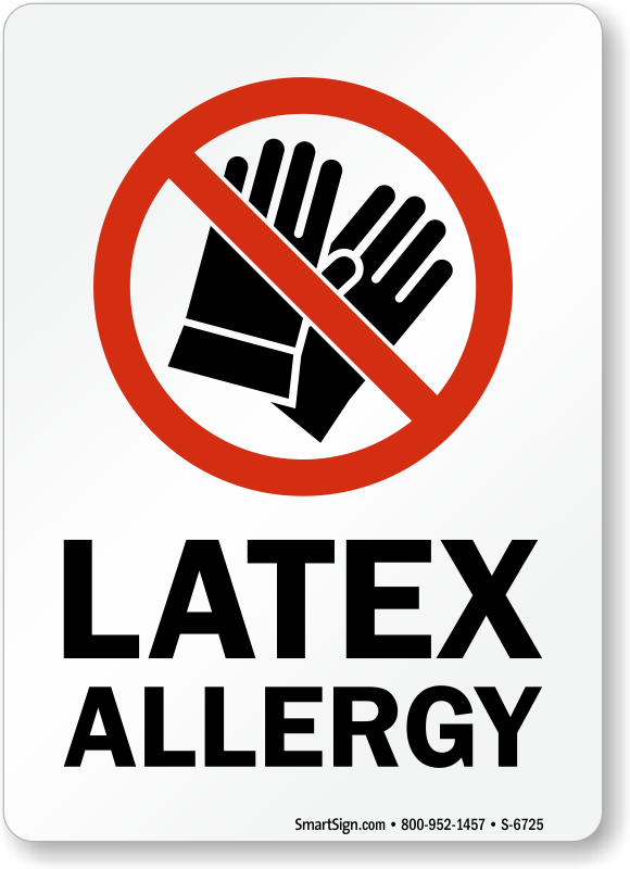 Latex Allergy No Gloves Symbol Sign Ships Free Sku S 6725