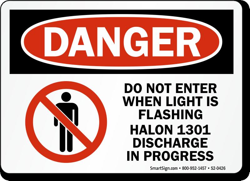 Don't Enter Light Flashing Halon 1301 discharge Sign