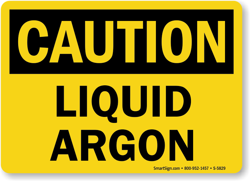 Liquid Argon OSHA Caution Sign