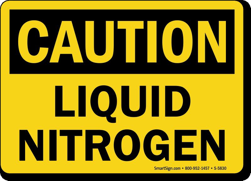 Liquid Nitrogen Signs Liquid Nitrogen Warning Signs