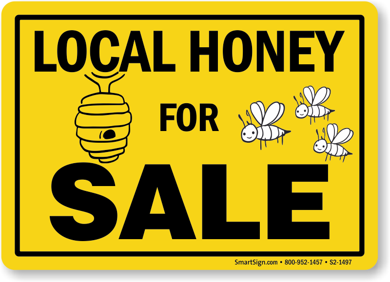 Local Honey For Sale Honeybee Safety Sign