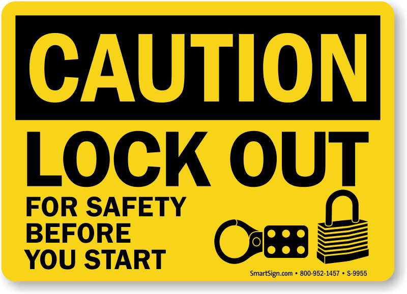 Lock Out For Safety OSHA Caution Sign