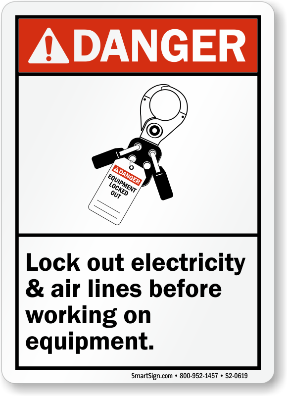 Lockout Electricity and Air lines Before Working Sign
