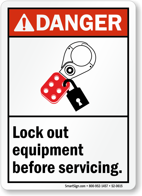 Lock Out Equipment Before Servicing Danger Sign