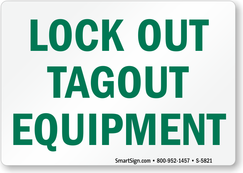 Lockout Tagout Equipment Lock Out Sign Sku S 5821