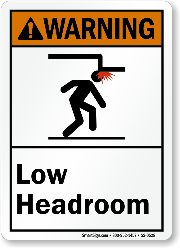 Low Headroom ANSI Warning Sign