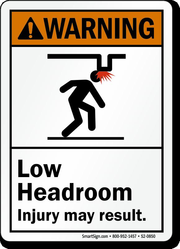 Low Headroom, Injury May Result ANSI Warning Sign