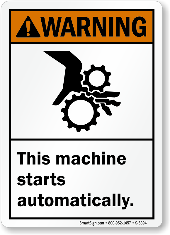 This Machine Starts Automatically ANSI Warning Sign