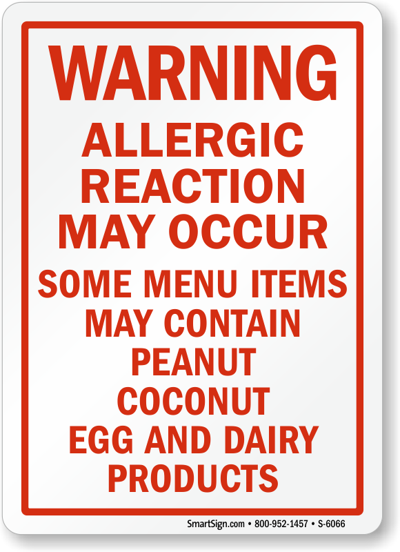 May Contain Peanut, Coconut, Egg, Dairy Products Sign
