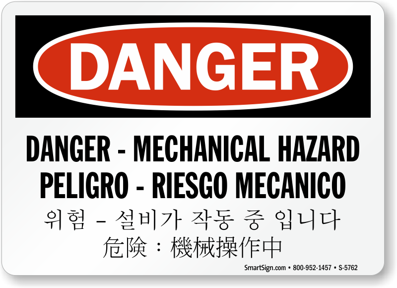 Multilingual Mechanical Hazard OSHA Danger Sign