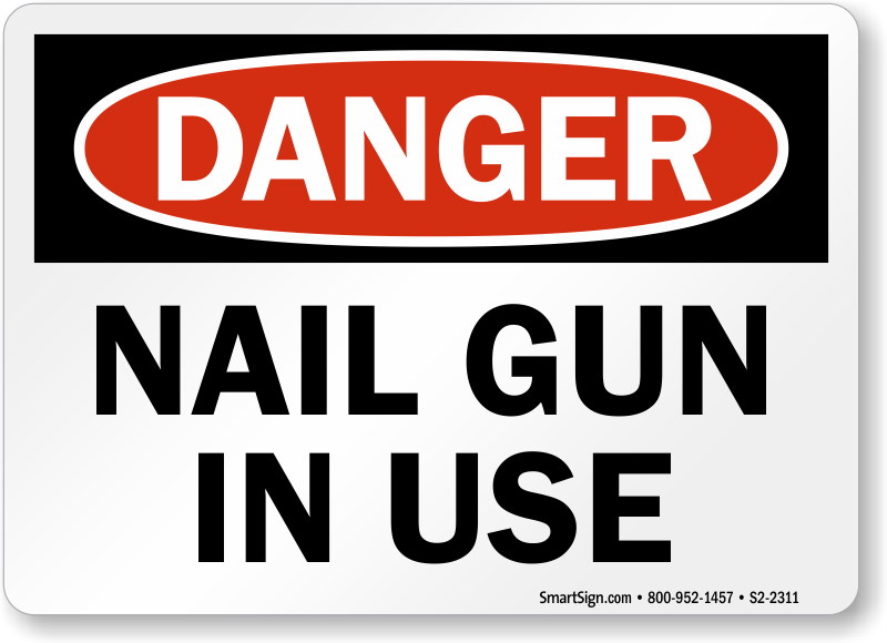 Nail Gun Safety Signs - MySafetySign.com