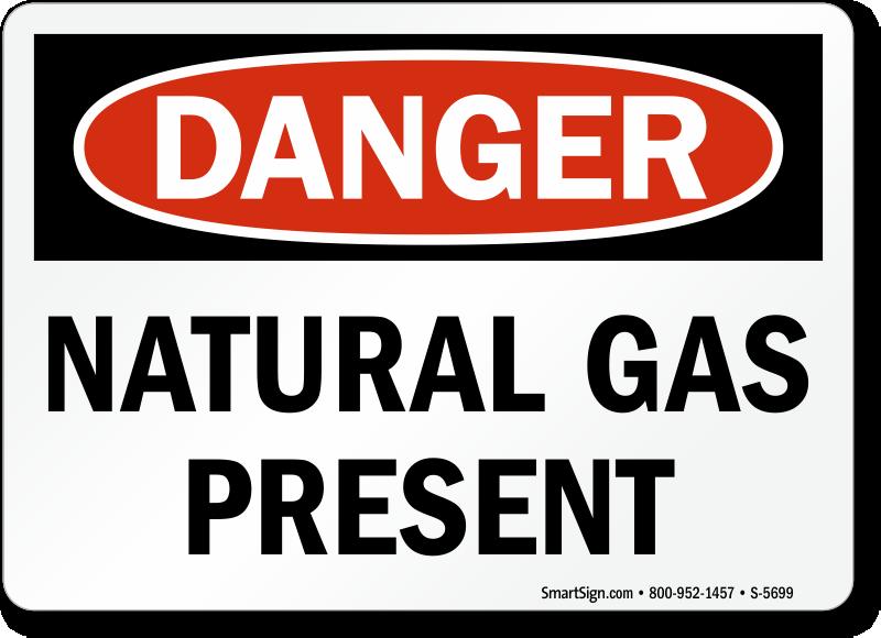 Natural Gas Present Danger Sign