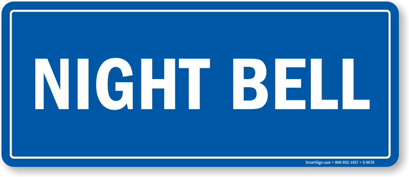 Night Bell Shipping & Receiving Sign