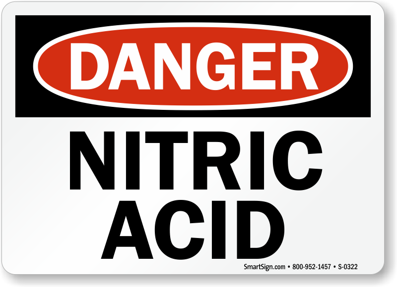 Nitric Acid Signs Nitric Acid Warning Signs