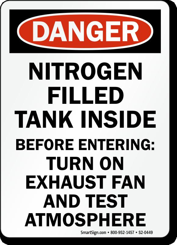 Nitrogen Filled Tank Inside Turn On Fan Sign