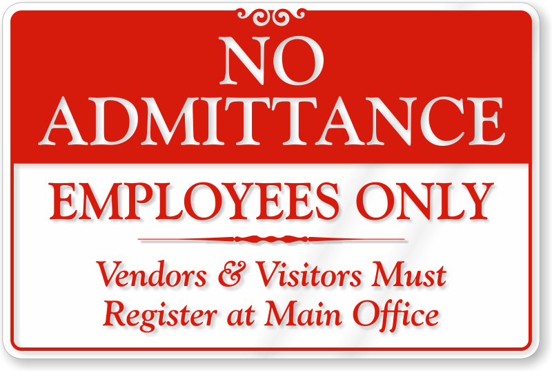 how to tell an employee not to enter our property