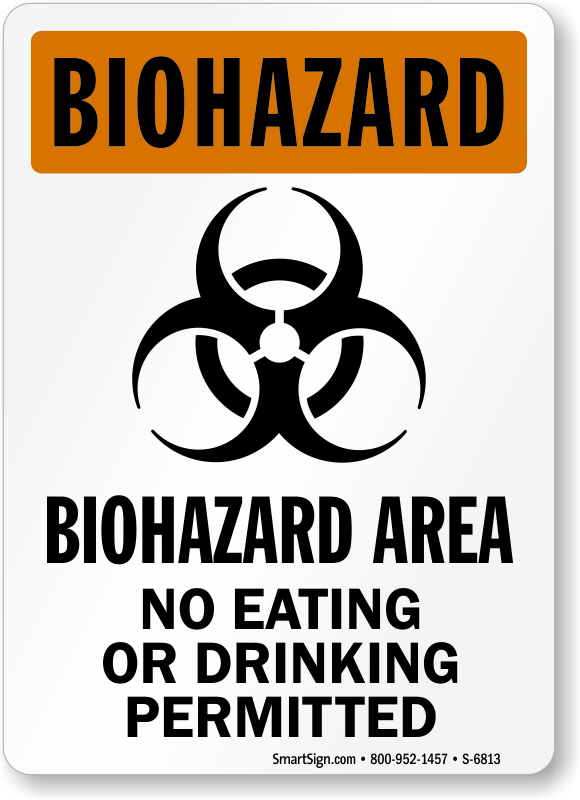 No Eating Or Drinking Permitted Biohazard Area Sign