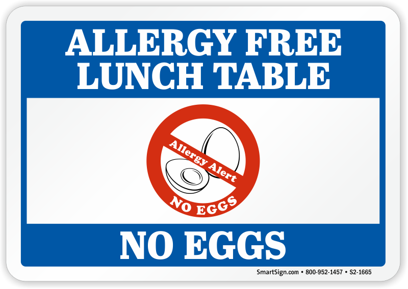 No Eggs Allergy Free Lunch Table Sign