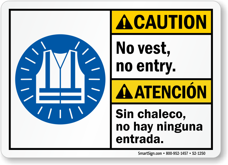 No Entry Without Vest Caution Sign