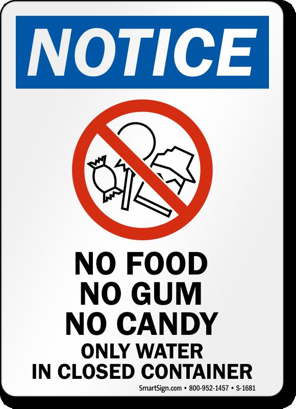 No Food No Gum No Candy Notice Sign