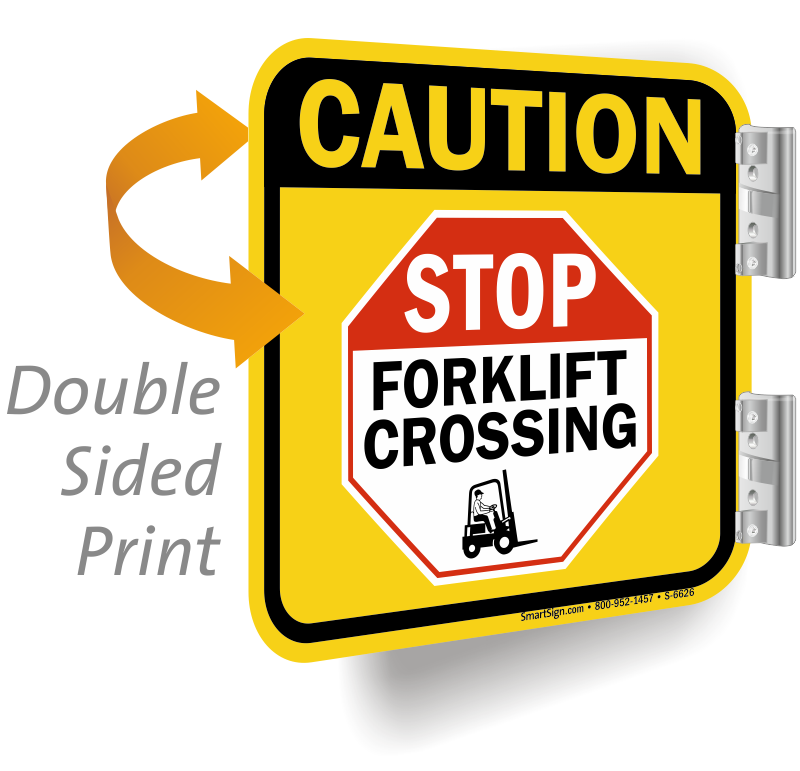 Stop Forklift Crossing 2-Sided Caution Sign